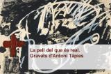 CaixaForum Tarragona ofereix visites comentades a l'exposició de gravats d'Antoni Tàpies