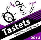 Tastets de lletres ebrenques 2013