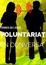 Voluntariat en conversa al CNL de les Terres de l'Ebre