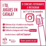 """II Concurs fotogràfic """"I tu, jugues en català?"""". Hi vols participar?"""