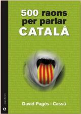 Presentació del llibre 500 raons per parlar català de David Pagès i Cassú