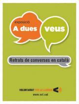 """L'exposició """"A dues veus. Retrats de converses en català"""",  a Sant Feliu de Llobregat"""