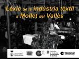 <i>Lèxic de la indústria tèxtil a Mollet del Vallès</i>