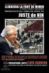 Presentació de l'obra en còmic del dibuixant Lluís Juste de Nin