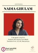 Xerrada amb la Nadia Ghulam