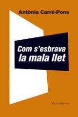 """""""Com s'esbrava la mala llet"""" a Castellar del Vallès. A càrrec de l'autora, Antònia Carré."""