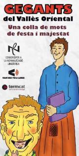 Presentació de les noves parelles lingüístiques i del lèxic <i>Gegants del Vallès Oriental. Una colla de mots de festa i majestat</i> a Sant Celoni