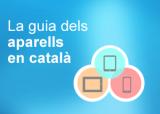 La guia dels aparells en català (mòbils, tauletes, lectors de llibres)