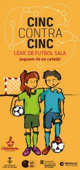 <i>Cinc contra cinc. Lèxic del futbol sala. Juguem-hi en català!</i>