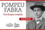 """Exposició """"Pompeu Fabra. Una llengua completa"""
