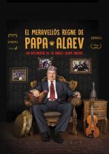 El documental del mes 'El meravellós regne de Papa Alaev' a l'Esbarjo de Cardedeu
