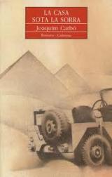 El llibre del mes de març: La casa sota la sorra de Joaquim Carbó