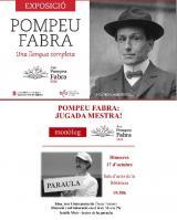 Exposició 'Pompeu Fabra. Una llengua completa' i monòleg 'Pompeu Fabra: jugada mestra' a Llinars del Vallès