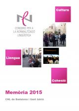 Memòria d'actuacions i Quadre de comandament 2015 del CNL de Badalona i Sant Adrià