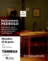 Radicalment Pedrolo al teatre Ateneu de Tàrrega