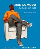 """Presentació del llibre """"Man La Modu / Sóc el Modu. Parlem wòlof i català"""""""