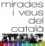 """L'exposició """"Mirades i veus del català"""" arriba a Sant Feliu de Llobregat en el marc de la XII Setmana per la Llengua"""