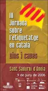 L'Ajuntament de Sant Sadurní i el CNL de l'Alt Penedès i el Garraf organitzen la III Jornada sobre l'etiquetatge en català de vins i caves