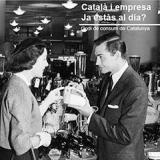 Campanya 'Català i empresa. Ja estàs al dia?'