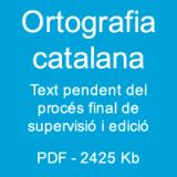 El Ple de l'IEC ratifica per consens la nova versió de l''Ortografia catalana'