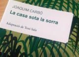 'La casa sota la sorra', de Joaquim Carbó, llibre del mes de març del CLF de Tortosa