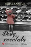 El llibre del mes de març: Desig de xocolata, de Care Santos