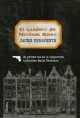 El llibre del mes de maig: El quadern de Nicolaas Kleen, de Jaume Benavente