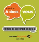 """L'exposició """"A dues veus. Retrats de converses en català"""" a Sant Quintí de Mediona"""