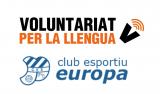 El CNL de Barcelona i el Club Esportiu Europa promouen el voluntariat lingüístic en el món de l'esport gracienc